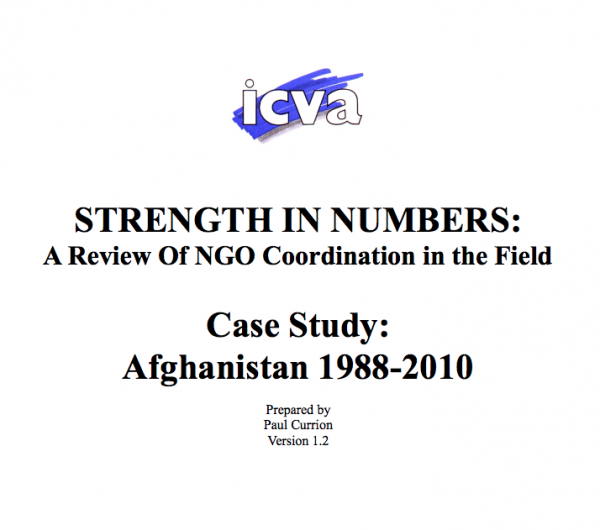 Strength in Numbers: A Review of NGO Coordination in the Field, Case Study: Afghanistan 1988-2010