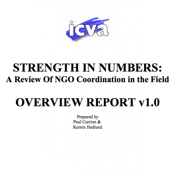 Strength in Numbers: A Review of NGO Coordination in the Field, Overview Report