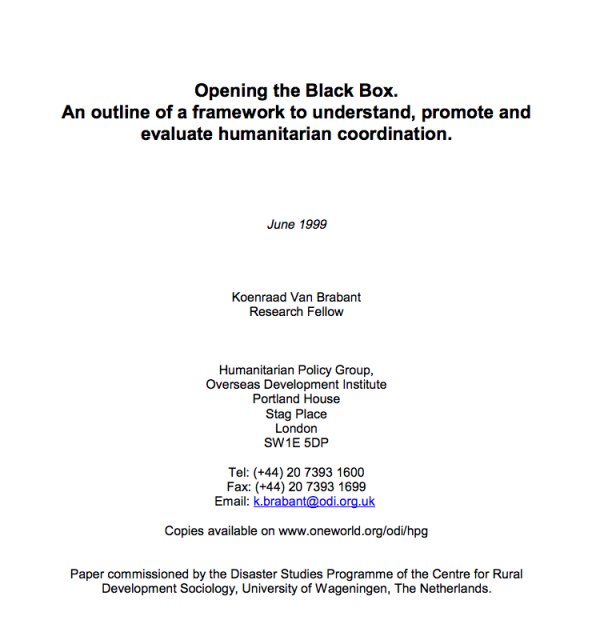 Opening the Black Box: An Outline of a Framework to Understand, Promote, and Evaluate Humanitarian Coordination