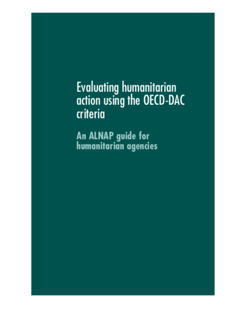 Evaluating Humanitarian Action Using the OECD-DAC Criteria-An ALNAP guide for humanitarian agencies