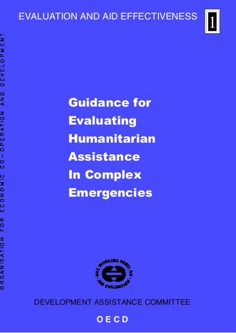 Guidance for Evaluating Humanitarian Assistance in Complex Emergencies