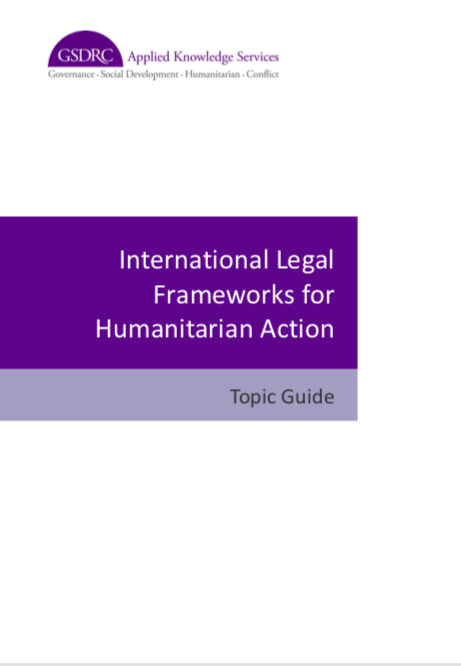 International Legal Frameworks for Humanitarian Action