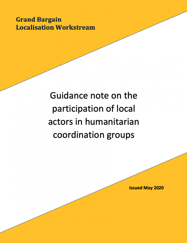 Grand Bargain Localisation Workstream - Guidance note on the participation of local actors in humanitarian coordination groups