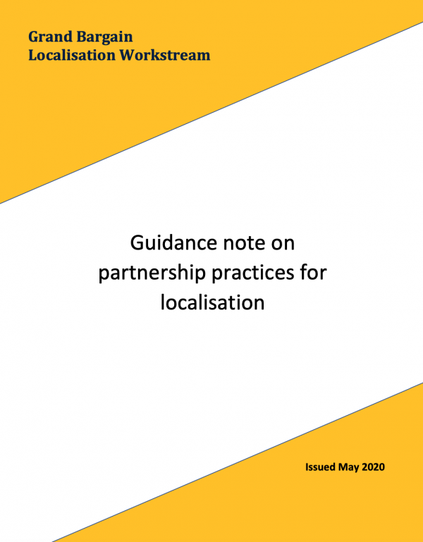 Grand Bargain Localisation Workstream - Guidance note on partnership practices for localisation
