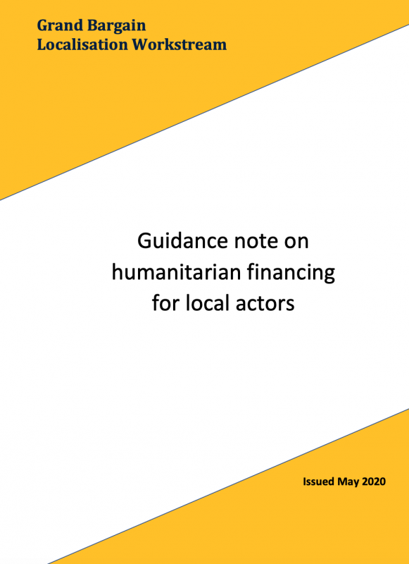 Grand Bargain Localisation Workstream - Guidance note on humanitarian financing for local actors